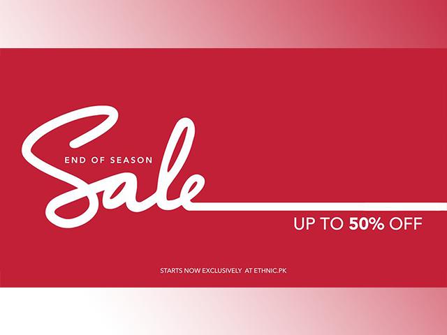 Ethnic End of Season Sale 2019! Upto 50% Off