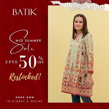 Batik Mid Summer Sale! Up to 50% OFF